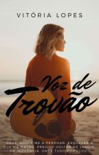 Voz de Trovão by VictorieLopes