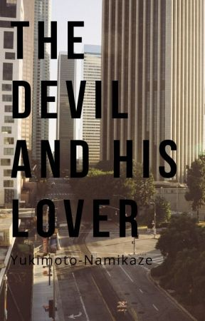 The Devil and His Lover by Yukimoto-Namikaze