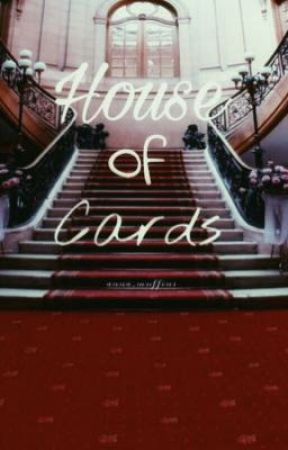 House of Cards by Anna_muffins
