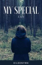 my special life by eileenhalim21