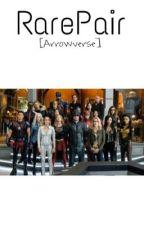 RarePair [Arrowverse] by MultifandomKyd