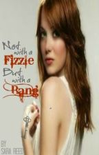 Not with a Fizzle, But with a Bang (The Bang Series #1) by Sara_Reed