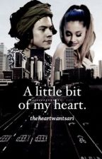 A Little Bit Of My Heart • H.S • A.G by theheartwantsari