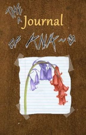 The Journal of Ana by sim2kid