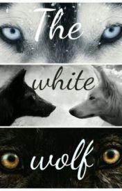 The white wolf by teenwolfastt