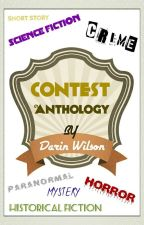 Contest Anthology  by DarinWilson