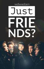 Wdw / Just Friends by wdwxeben