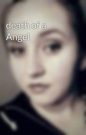 death of a Angel by RainbowChild94
