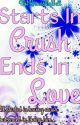 Starts In Crush Ends In Love by No1KnowsMeWell