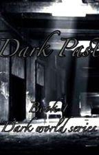 Dark Past by CharlesLazatin
