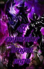 El Emperador Dragon Negro by xz2431