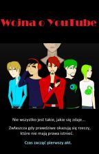 Wojna o YouTube by Endergirl151