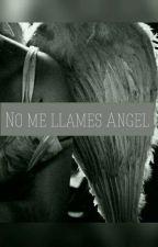 No me llames Ángel- Patch Cipriano- (EDITANDO)  by sick505