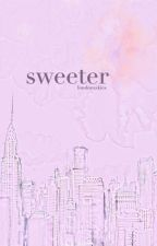 sweeter // H.S. AU by londonxskies