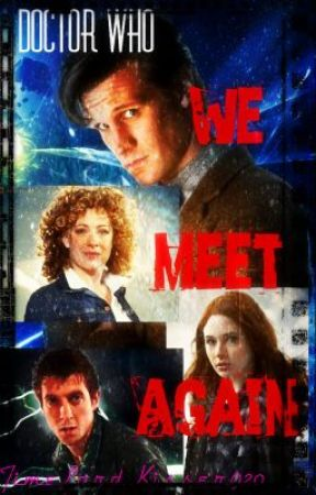 Doctor Who Adventure 3: We Meet Again by TimeLordKisser920