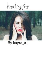 Breaking free (prequel-Nikaah Agreement) by kayra_a_