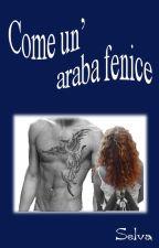 Come un'araba fenice by Selva7