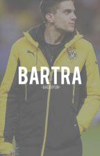 • Bartra • by -baekhyun-