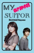 My UNFAMOUS  Suitor by BubbleChiquee