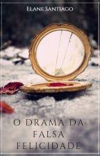 O Drama da Falsa Felicidade by senhora-solo