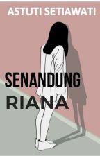 Senandung Riana by astuti-setiawati