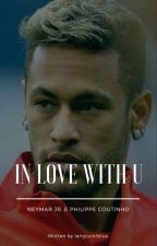 in love with u // neytinho by larrycolorblue