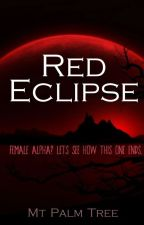 Red Eclipse by MtPalmTree