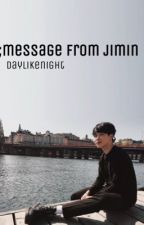message from jimin || pjm by daylikenight