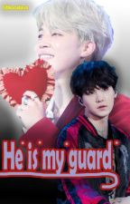 °He is my guard° [YoonMin] 🎵💖  ✔  by Mikeoslava
