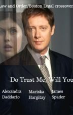 Do Trust Me, Will You? (Law and Order/Boston Legal) by youngshewolfpup