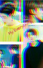 My Everything //bobhwan /binhwan by Jaebummmieeee