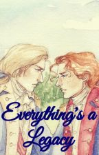Everything's a Legacy (Lams Fanfiction) by LGamer