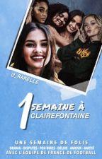 1 SEMAINE À CLAIREFONTAINE [équipe de france] by WHATSPOPPIIN