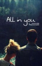 All in you by anna55552005