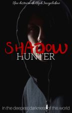 Shadow Hunter - The Beginning by ph3ncyclidine