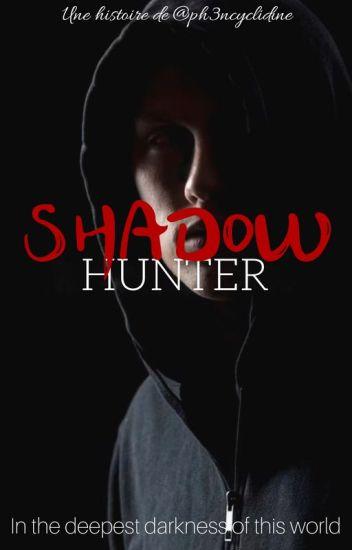 Shadow Hunter - The Beginning