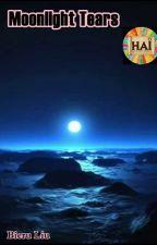 Moonlight Tears [END] by HAI2017