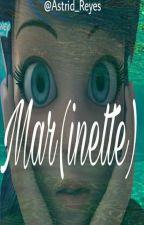Mar(inette) (MLB) (AU) (Adrienette) by Astrid_Reyes
