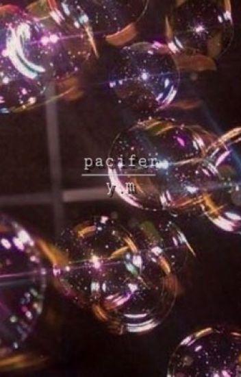 Pacifier /M.YG+P.JM/✅