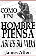 Como un hombre piensa by AnaBonilla1436