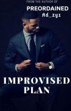 Improvised Plan #ProjectNigeria  by Ad_zy1