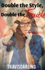 Double the style, double the trouble. by travisdarling