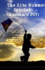 The Kite Runner Special (Hassan's POV) by _asdfghJHO