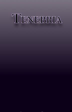 Tenebria by ImaginationGone