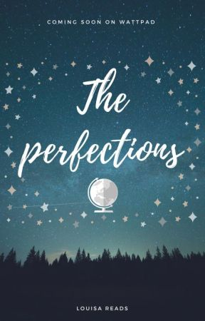 The Perfections by Louisa-reads