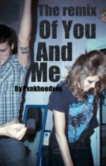 The Remix Of You And Me