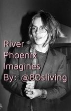 River Phoenix Imagines by 80sliving