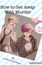How to Get Away With Murder (Analogical) by mothmankickedmyass