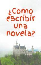 ¿Como escribir una novela? by FacundoCaivano