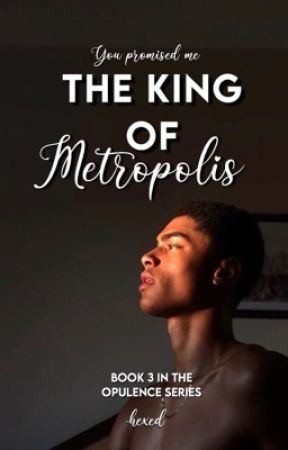The King of Metropolis ✔ by -hexed